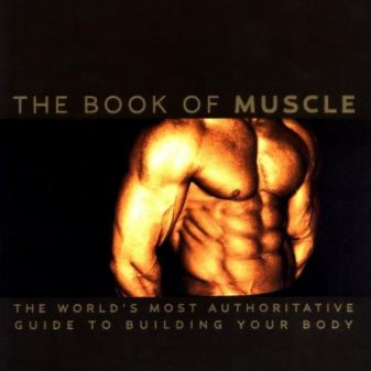 Mens-Health-The-Book-of-Muscle-The-Worlds-Most-Authoritative-Guide-to-Building-Your-Body-0
