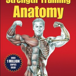 Strength-Training-Anatomy-3rd-Edition-0