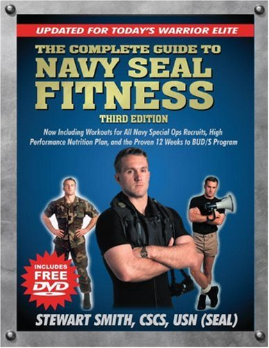The-Complete-Guide-to-Navy-Seal-Fitness-Third-Edition-Includes-DVD-Updated-for-Todays-Warrior-Elite-0