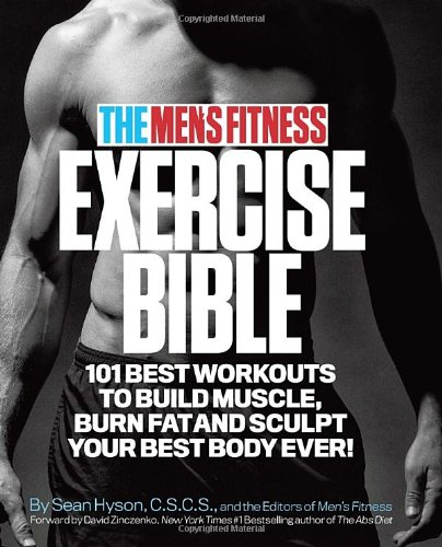 The-Mens-Fitness-Exercise-Bible-101-Best-Workouts-to-Build-Muscle-Burn-Fat-and-Sculpt-Your-Best-Body-Ever-0