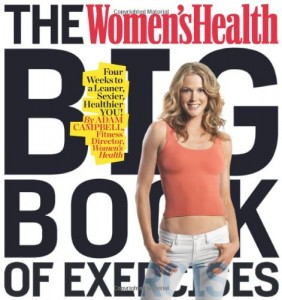 The-Womens-Health-Big-Book-of-Exercises-Four-Weeks-to-a-Leaner-Sexier-Healthier-YOU-0